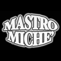 Mastro Miche